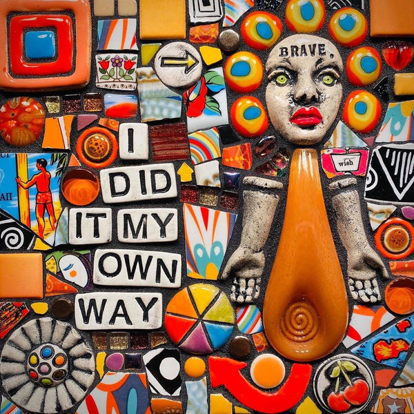 I Did it My Own Way by Shawn DuBois