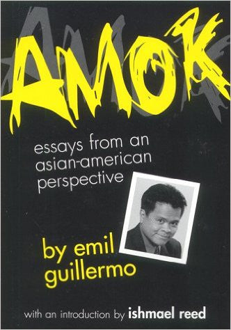 Amok - Essays from an Asian-American Perspective