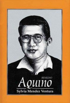 Benigno Aquino : The Great Lives Series