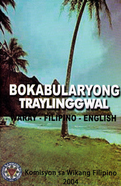Bokabularyong Traylinggwal: Waray-Filipino-English