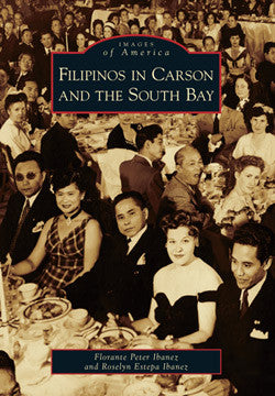 Images of America: Filipinos in Carson and the South Bay