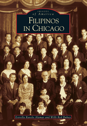Images of America: Filipinos in Chicago