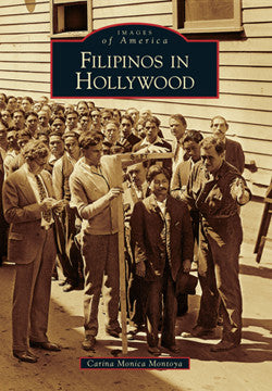 Images of America: Filipinos in Hollywood