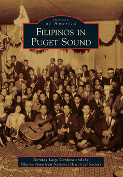 Images of America: Filipinos in Puget Sound