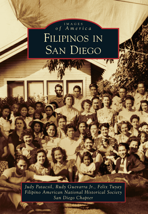 Images of America: Filipinos in San Diego