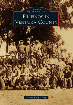 Images of America: Filipinos in Ventura County