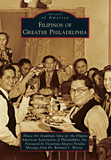 Images of America: Filipinos of Greater Philadelphia