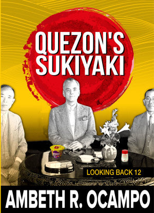 Looking Back 12- Quezon's Sukiyaki