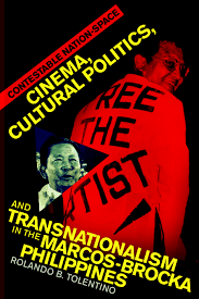 Cinema, Cultural Politics, and Transnationalism in the Marcos-Brocka Philippines