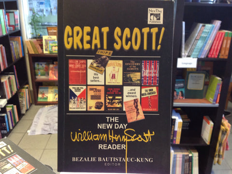 Great Scott: The New Day William Henry Scott Reader