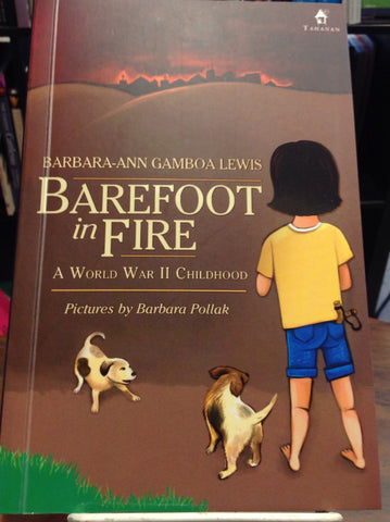 Barefoot in Fire: A World War II Childhood
