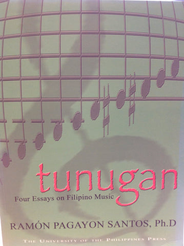 Music - Tunugan:  Four Essays on Filipino Music