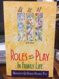 Roles We Play in Family Life