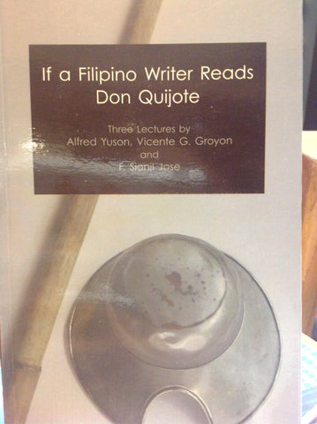 If A Filipino Writer Reads Don Quixote