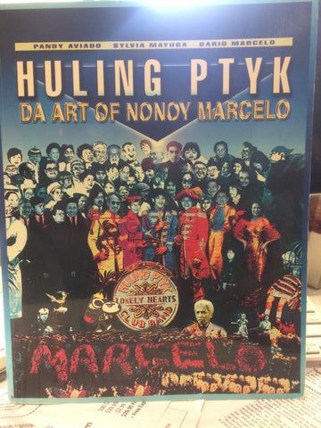 Huling Ptyk - Da Art of Nonoy Marcelo
