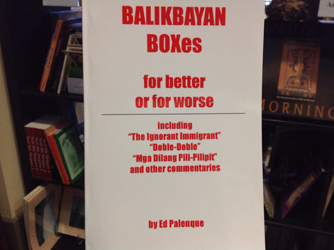Balikbayan Box(es) For Better or for Worse