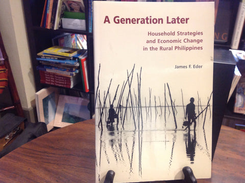 A Generation Later:  Household Strategies and Economic Change in the Rural Philippines