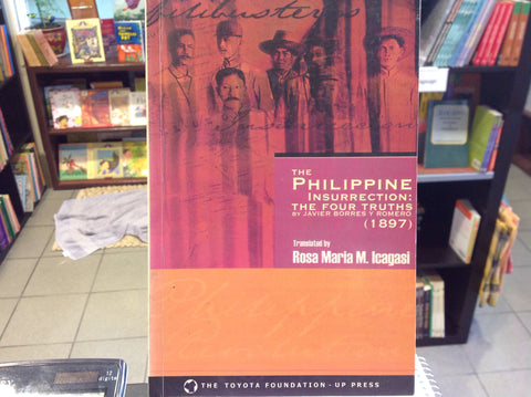 The Philippine Insurrection: The Four Truths By Javier Borres Y Romero (1897)