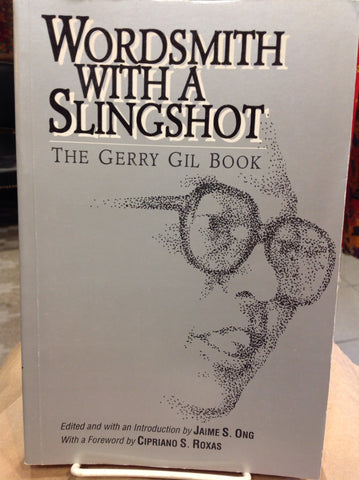 Wordsmith With a Slingshot - The Gerry Gil Book