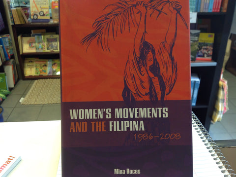 Women's Movements and the Filipina 1986-2008