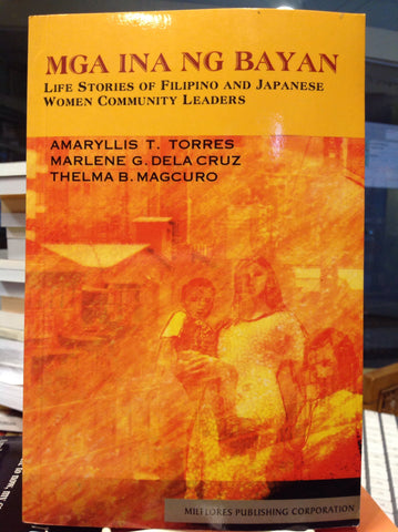 Mga ina ng Bayan: Life Stories of Filipino and Japanese women Community Leaders