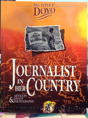 Journalist in her Country: Articles, Essays and Photographs - Reportge on an Archipelago