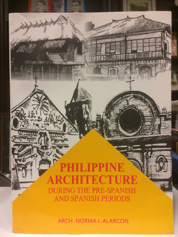 Philippine Architecture During Pre-Spanish and Spanish Periods