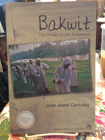 Bakwit: The Power of the Displaced