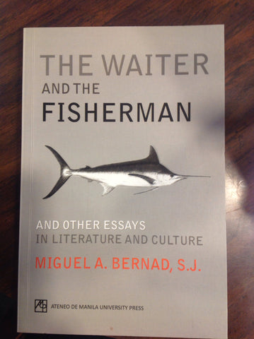 The Waiter and the Fisherman and Other Essays in Literature and Culture