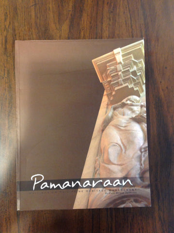 Special Interest - Pamanaraan:  Writings on Philippine Heritage Management