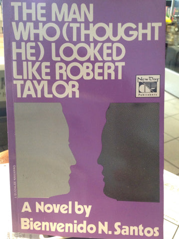 The Man Who (Thought He) Looked Like Robert Taylor: A Novel