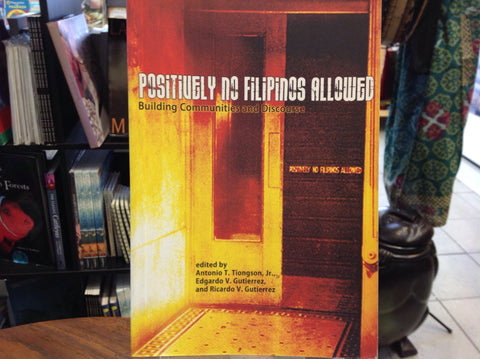 Positively No Filipinos Allowed: Building Communities and Discourse