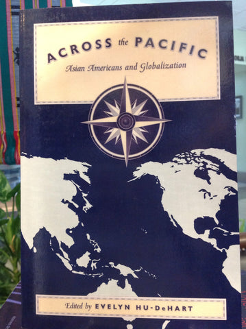 Across the Pacific - Asian Americans Globalization
