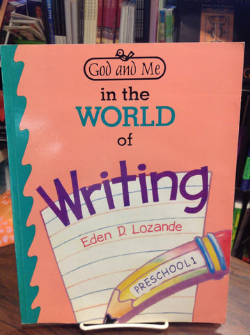 God and Me in the World of Writing - Preschool 1