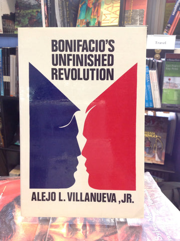 Bonifacio's Unfinished Revolution