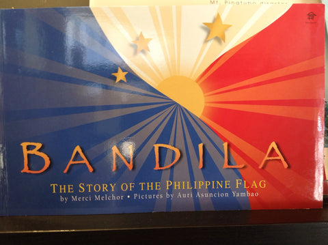 Bandila - The Story of the Philippine Flag