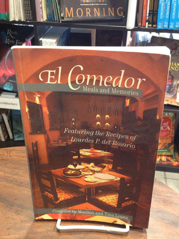 El Comedor: Meals and Memories