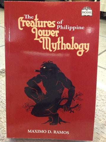 The Creatures of the Philippine Lower Mythology