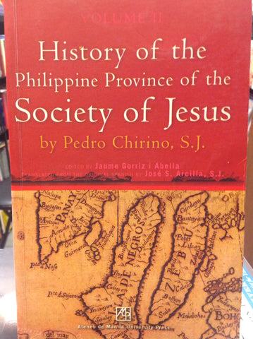 History of the Philippine Province of the Society of Jesus By Pedro Chirino, S.J., Volume II