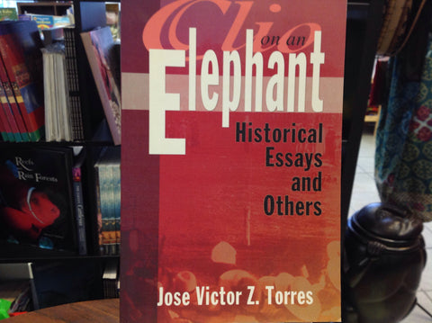 Clio On An Elephant: Historical Essays and Others