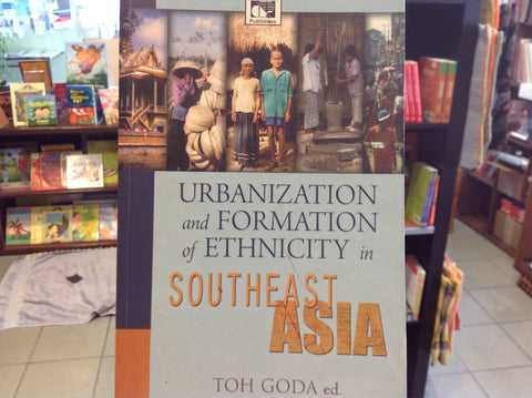 Urbanization and Formation of Ethnicity in Southeast Asia