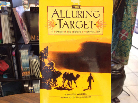 The Alluring Target:  In Search of the Secrets of Central Asia