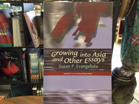 Growing Into Asia and Other Essays