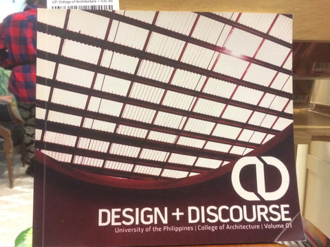Design + Discourse Volume I
