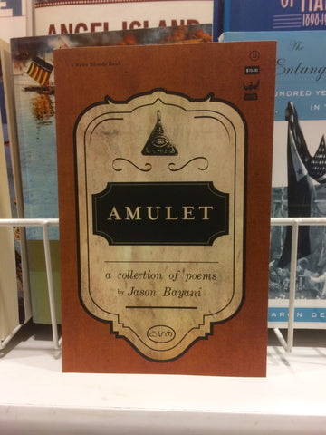 Amulet:  A Collection of Poems