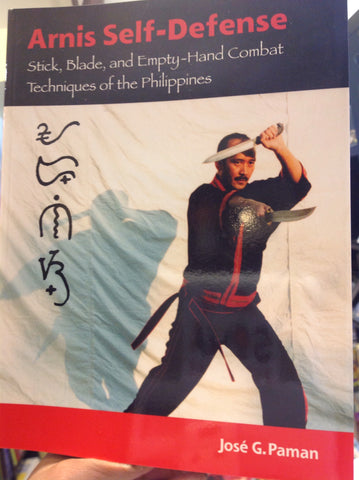 Martial Arts - Arnis Self-Defense:  Stick, Blade, and Empty-Hand Combat Techniques of the Philippines