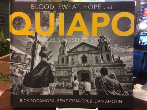 Blood, Sweat, Hope and QUIAPO