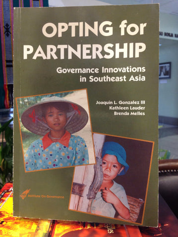 Opting for Partnership-Governance Innovations in Southeast Asia