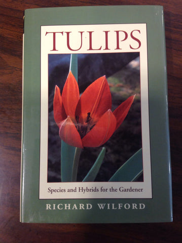 Special Interest - Tulips - Species and Hybrids for the Gardener