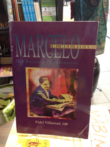 Marcelo H. Del Pilar and His Religious Conversion
